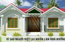 Vì sao người Việt lại muốn làm nhà hướng Nam?